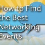 How to Find the Best Networking Events