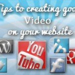 Tips to creating good video on your website