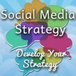 Forming A Social Media Strategy: Developing A Universal Social Media Strategy
