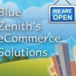 Special Announcement: Blue Zenith's eCommerce Solutions