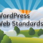 WordPress and Web Standards