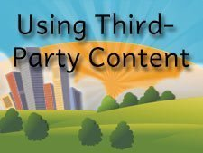 Properly Using Third-Party Content on Blogs and Social Media