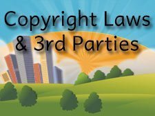 Copyright Laws and Third-Party Content