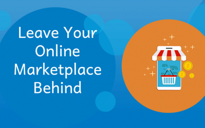Leave Your Online Marketplace Behind…The Right Way