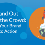 Put Your Brand Into Action