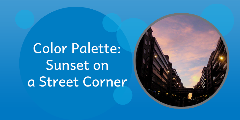 Color Palettes: Sunset on a Street Corner