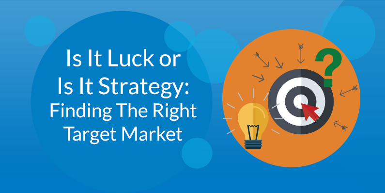 Finding the Right Target Market