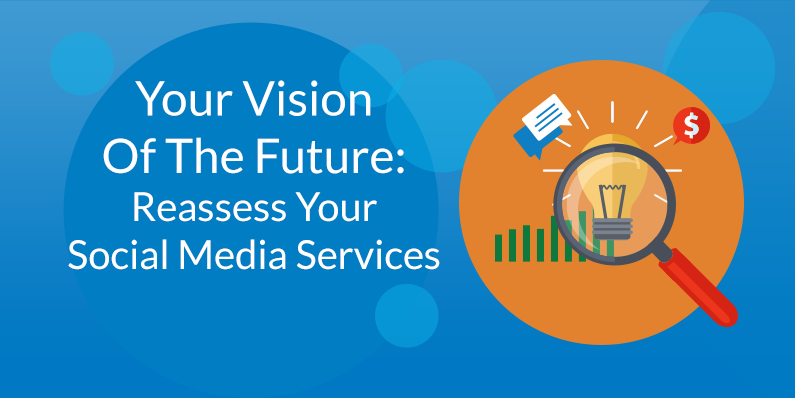 Reassess Your Social Media Services