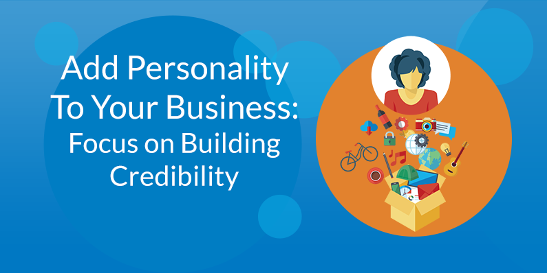 Focus on Building Credibility