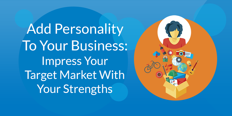 Impress Your Target Market With Your Strengths