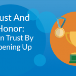 Gain Trust By Opening Up