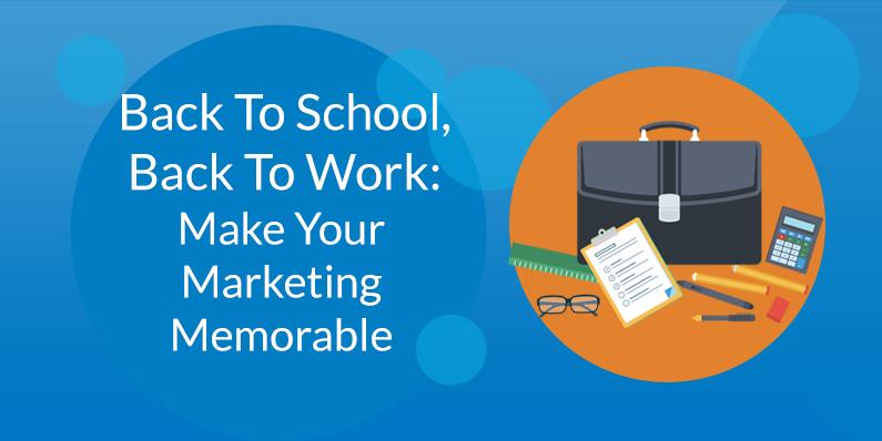 Make Your Marketing Memorable