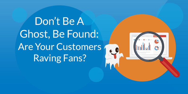 Are Your Customers Raving Fans?