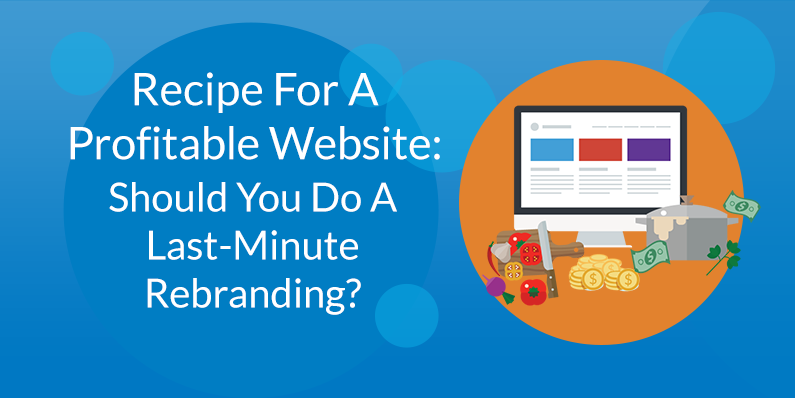 Should You Do A Last-Minute Rebranding?