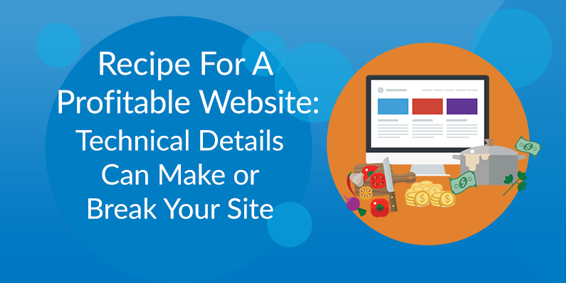 Technical Details Can Make or Break Your Site