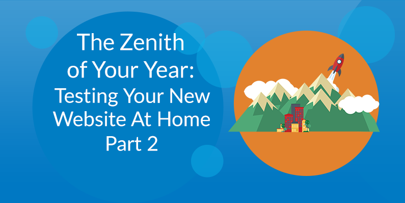 Testing Your New Website at Home, Part Two