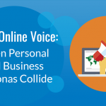 When Personal and Business Personas Collide