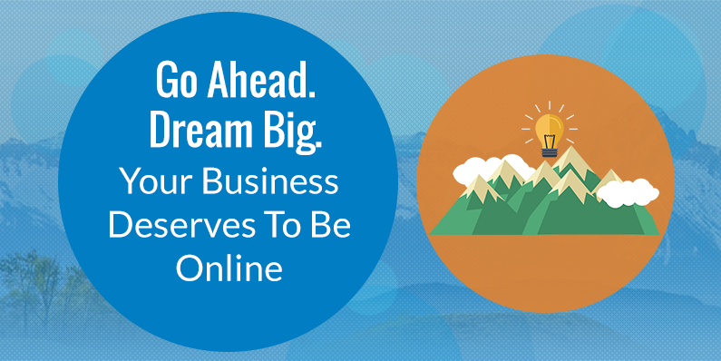 Your Business Deserves To Be Online