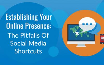 The Pitfalls Of Social Media Shortcuts