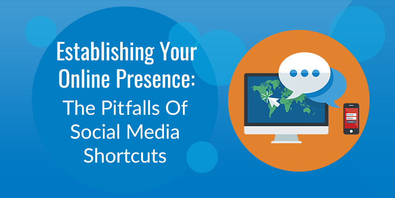 The Pitfalls Of Social Media Shortcuts