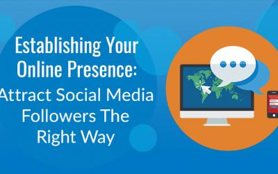 Attract Social Media Followers The Right Way