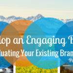 Re-evaluating Your Existing Brand Voice
