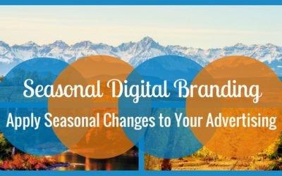 Applying Seasonal Changes to Your Digital Branding