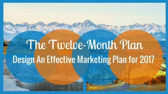 Design an Effective Marketing Plan for 2017