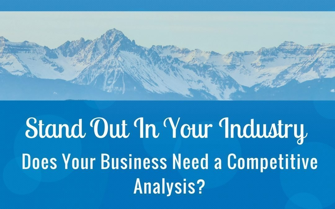 Does Your Business Need a Competitive Analysis?