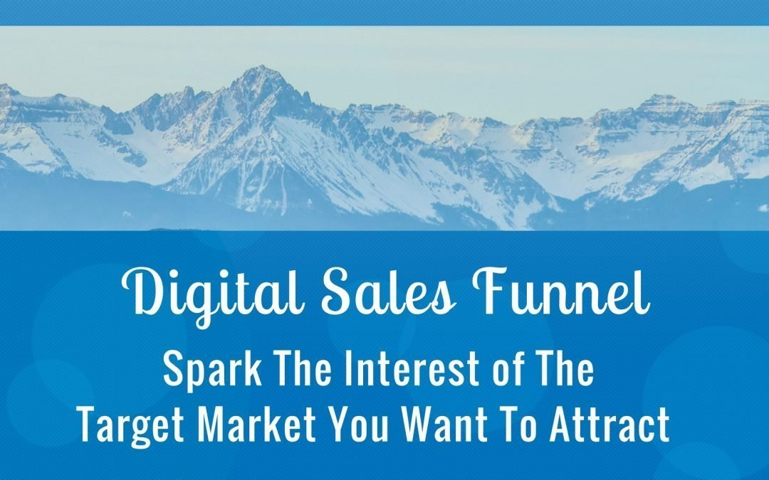 Understand How The Digital Sales Funnel Works