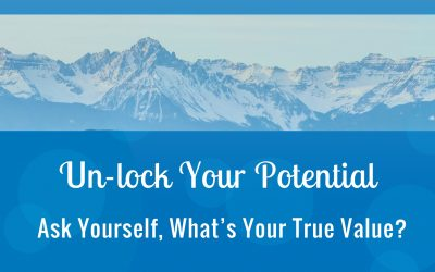 Ask Yourself, What's Your True Value?