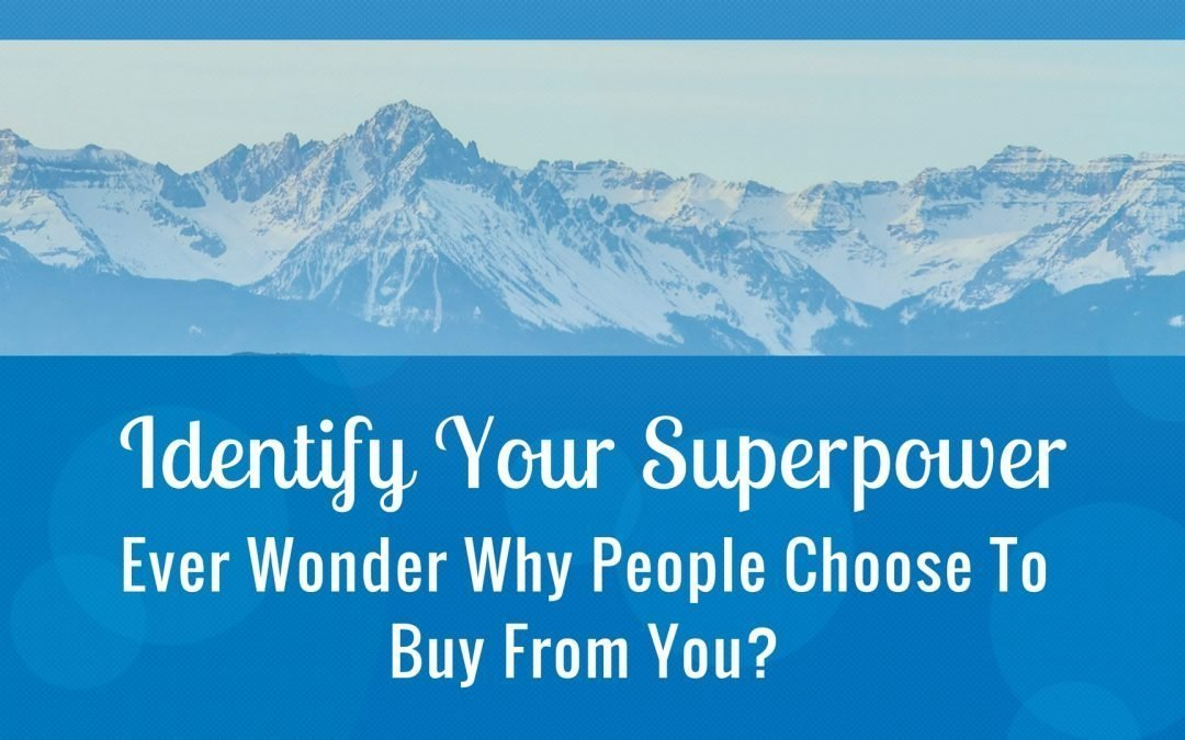 Ever Wonder Why People Choose To Buy From You?