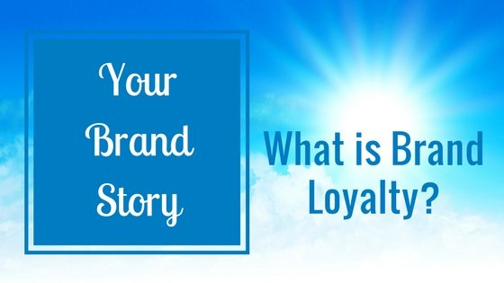 What is Brand Loyalty?